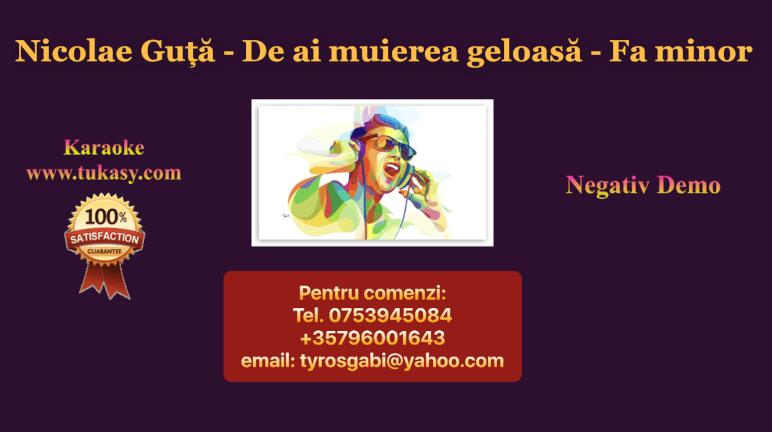 De ai muierea geloasa – Fa minor – Nicolae Guta – Negativ Karaoke Demo by Gabriel Gheorghiu