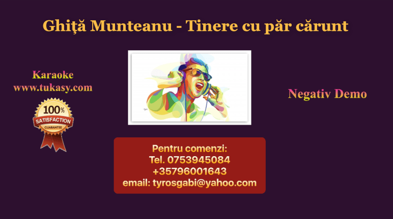 Tinere cu par carunt – Ghita Munteanu – Negativ Karaoke Demo by Gabriel Gheorghiu