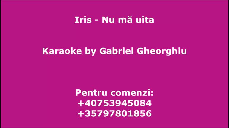 Nu ma uita – Iris