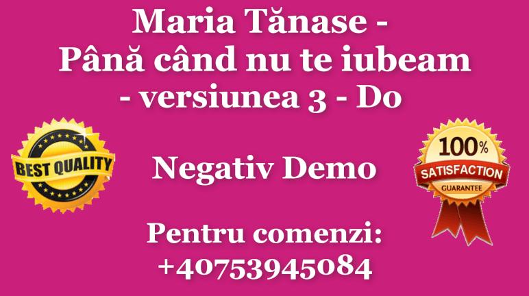Pana cand nu te iubeam – versiunea 3 – Do – Maria Tanase – Negativ Karaoke Demo by Gabriel Gheorghiu