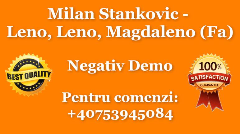 Leno, Leno, Magdaleno – Milan Stankovic