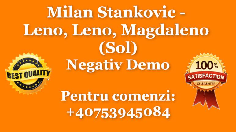 Leno, Leno, Magdaleno – Sol – Milan Stankovic – Negativ Karaoke Demo by Gabriel Gheorghiu