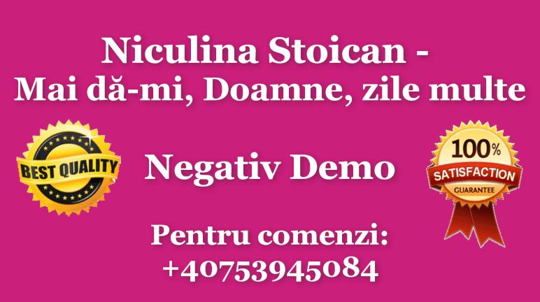 Mai da-mi, Doamne, zile multe – Niculina Stoican