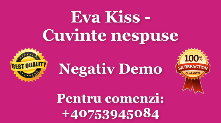 Cuvinte nespuse – Eva Kiss
