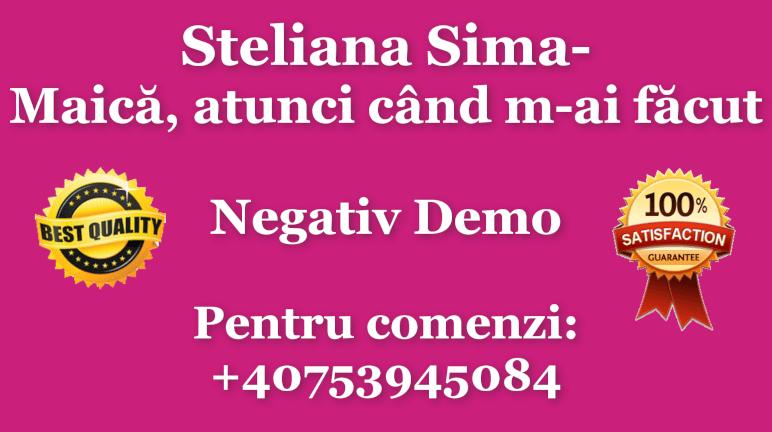 Maica, atunci cand m-ai facut – Steliana Sima – Negativ Karaoke Demo