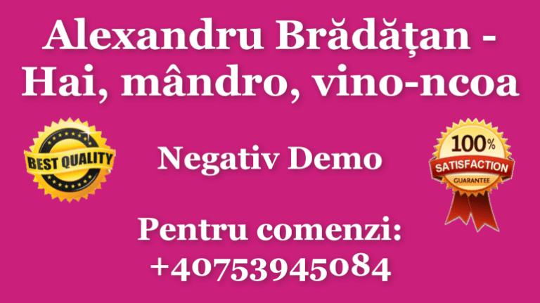 Alexandru Bradatan Hai mandro vino-ncoa