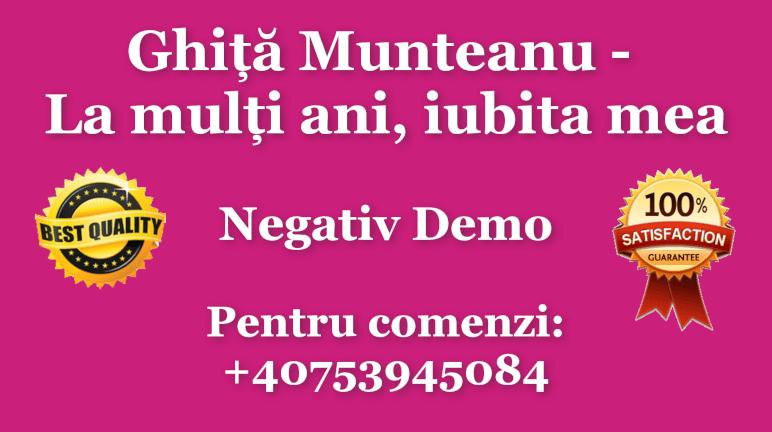 La multi ani, iubita mea – Ghita Munteanu – Negativ Karaoke Demo