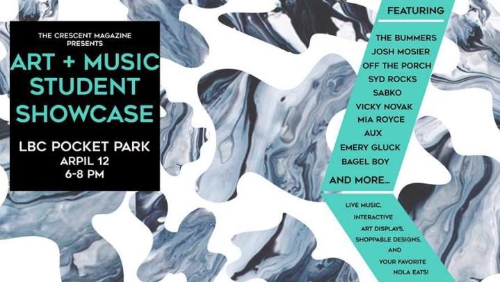 The Crescent Magazine Presents: Art + Music Student Showcase APRIL 12th