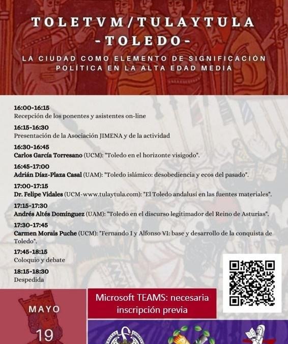 Toletvm – Tulaytula – Toledo (19 de mayo, UCM Madrid)