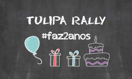 2 anos de Tulipa Rally