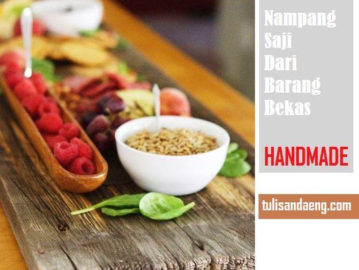 Ide Handmade Nampan Saji dari Barang Bekas
