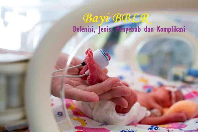 Definisi Bayi berat lahir rendah (BBLR)