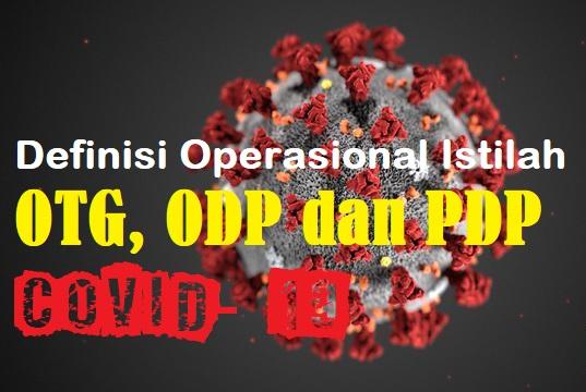 Apa itu istilah OTG, ODP dan PDP pada Covid-19 ini Penjelasannya