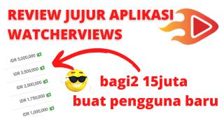 review jujur aplikasi watcherviews