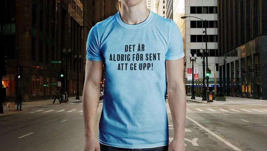 Det är aldrig för sent att ge upp - Premium T-shirt herr