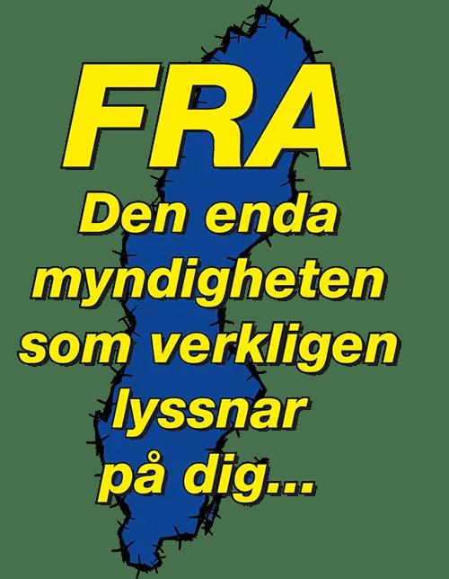 Motiv: FRA - Den enda myndighet som lyssnar på di