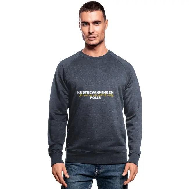 Kustbevakningen - För dom som inte fick bli riktig polis - Ekologisk sweatshirt herr
