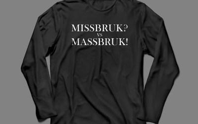 Missbruk vs Massbruk