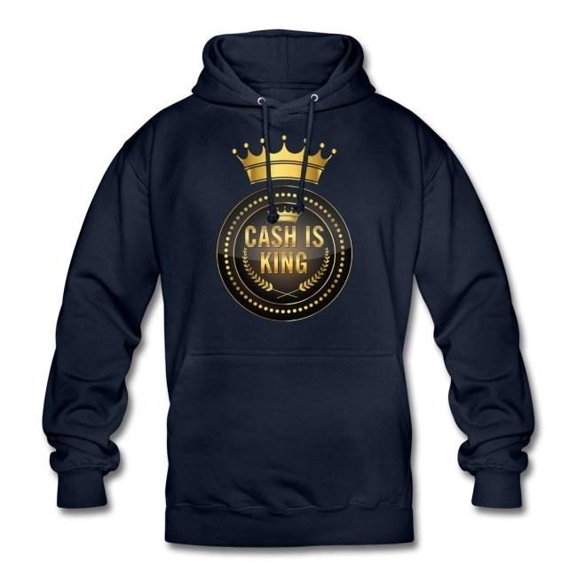Cash is king - visa att du bojkottar kontantfria butiker och restauranger - Luvtröja hoodie unisex