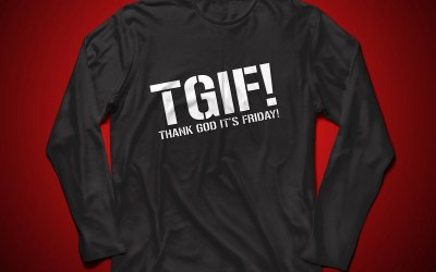 TGIF – Thank God It's Friday