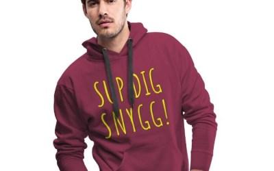 Sup Dig Snygg!