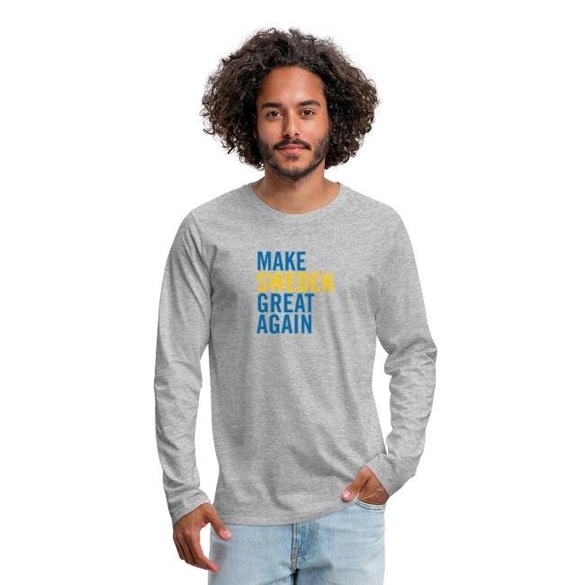 Make Sweden Great Again - Långärmad premium-T-shirt herr