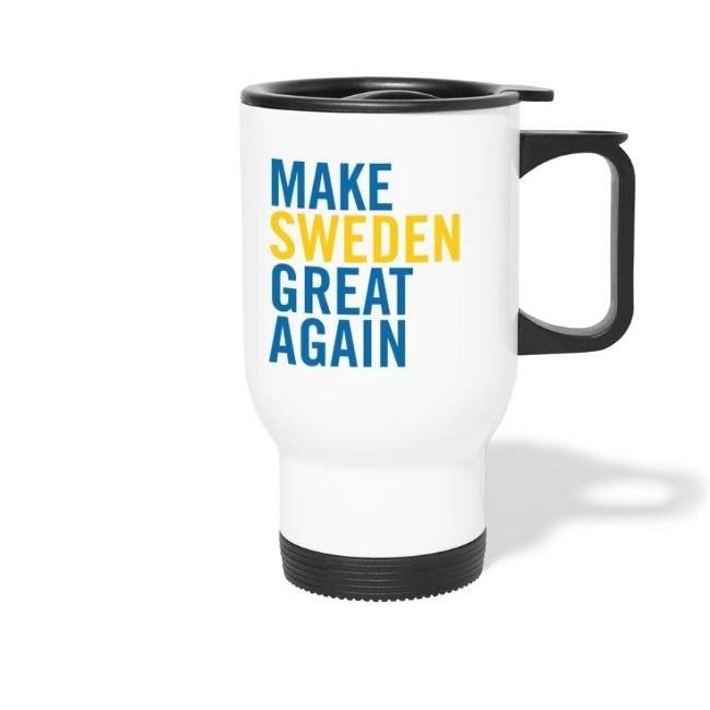 Make Sweden Great Again - Termosmugg