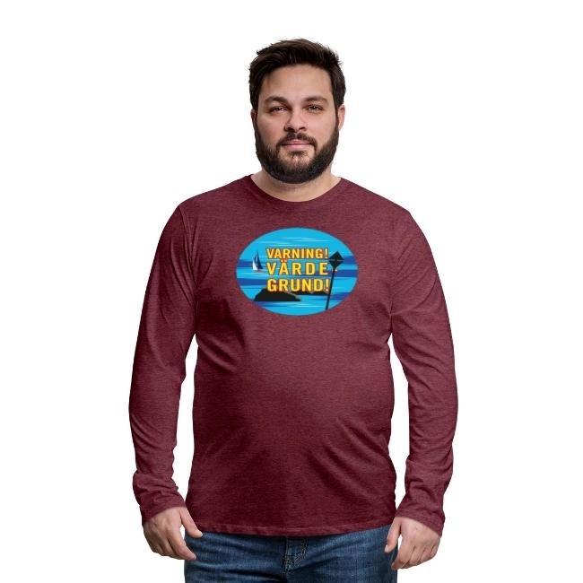 Varning! Värdegrund! - Långärmad Premium T-shirt herr