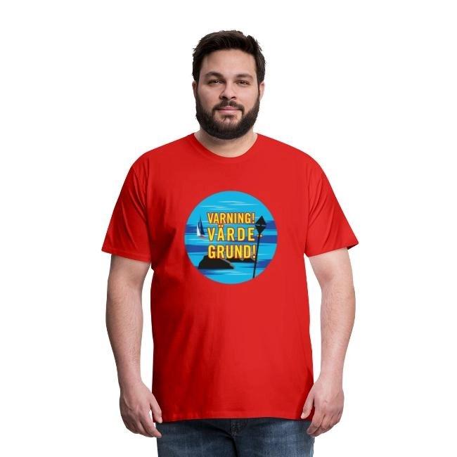 Varning! Värdegrund! - Premium T-shirt herr