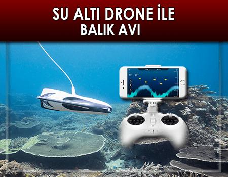 Su Altı Drone'u ile Balık Avı