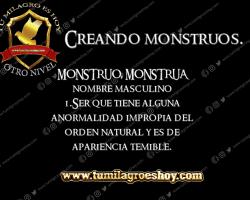 CREANDO MONSTRUOS.
