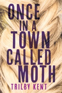 Once in a Town Called Moth