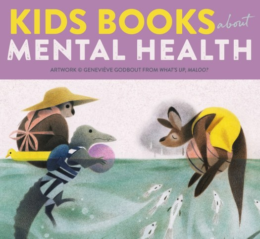 Kids Books about Mental Health
