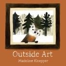 https://www.penguinrandomhouse.ca/books/565836/outside-art-by-madeline-kloepper/9780735264199
