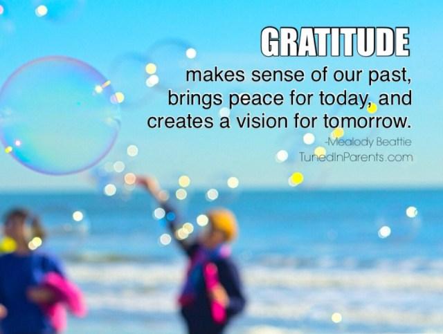 Tuned In Parents - gratitude picture quote