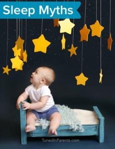 Tuned In Parents - Baby Sleep Myths