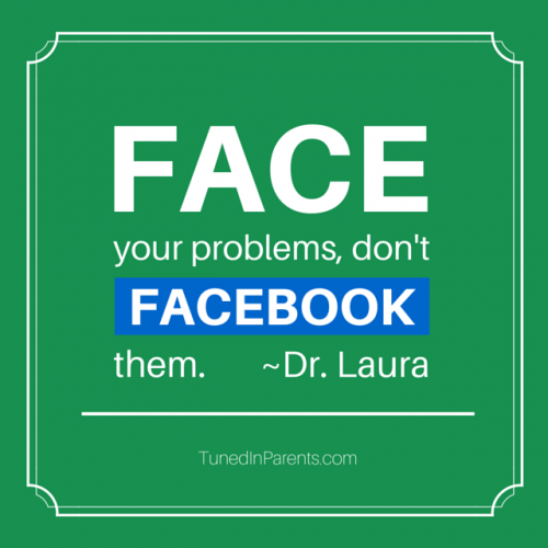 Tuned In Parents - Dr Laura Quote