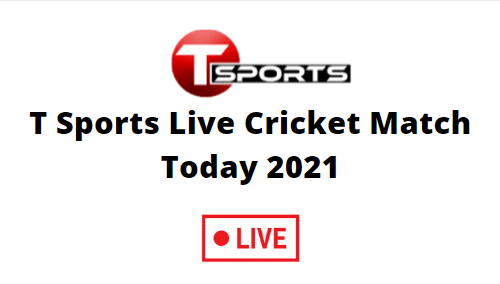 T Sports Live Today
