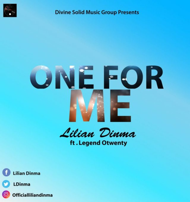 Lilian Dinma Ft. Legend Otwenty – One For Me