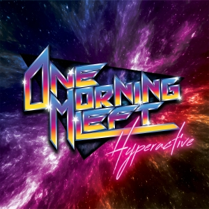 REVIEW: One Morning Left – Hyperactive