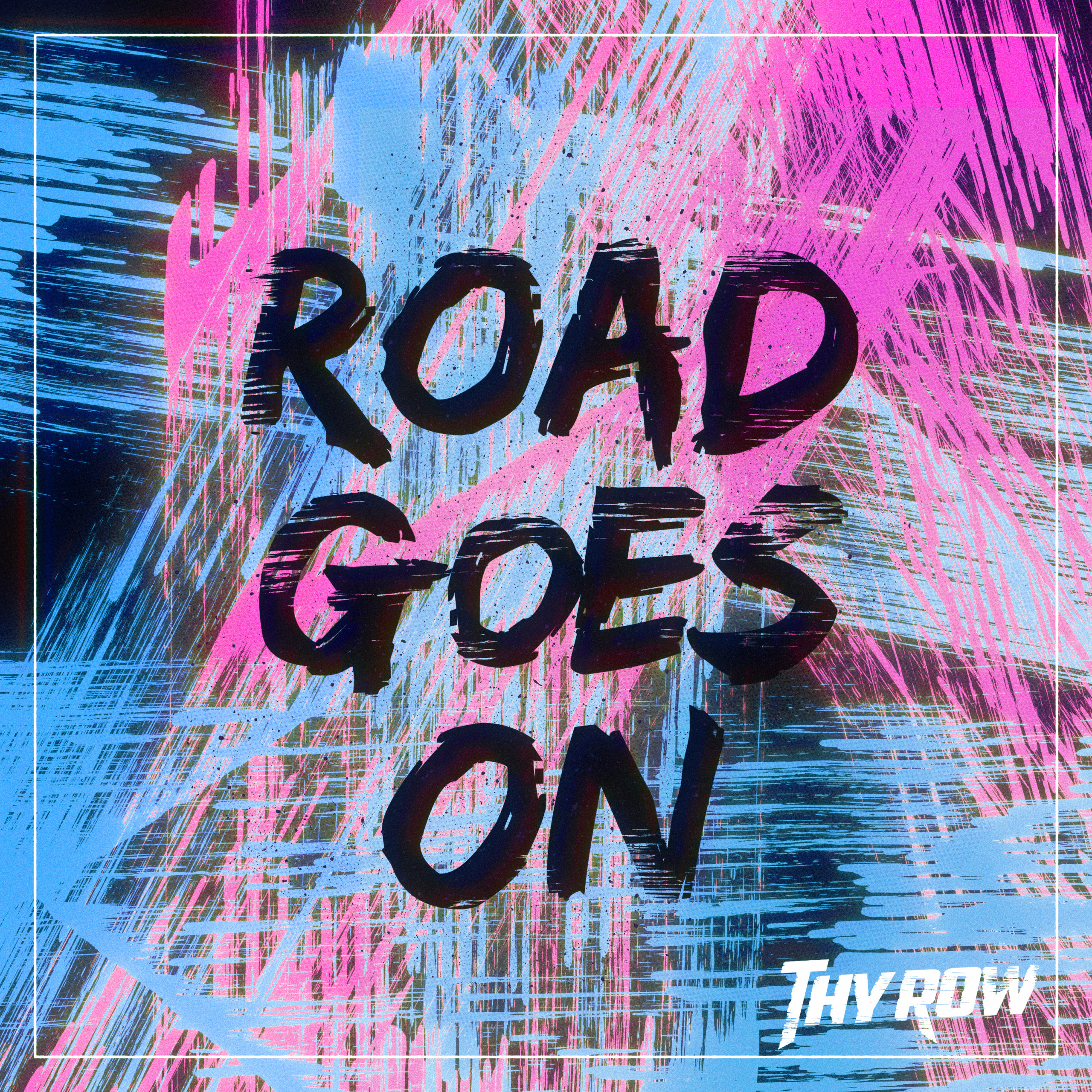 FEATURED SINGLE: Thy Row – Road Goes On