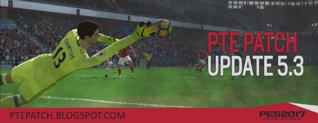 Download PTE Patch 2017 Update 5.3 – Patch Pes 2017 mới nhất Download PTE Patch 2017 Update 5.3 – Patch Pes 2017 mới nhất