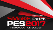 Download PES SMoKE Update 9.4.2 for 9.4 - Patch PES 2017 mới nhất