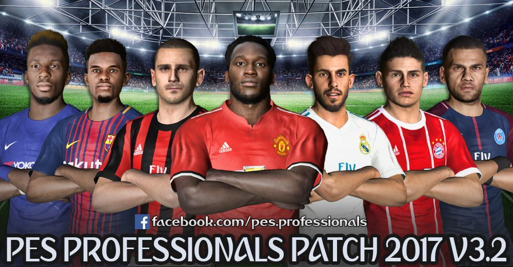 PES Professionals Patch 2017 V3.2 - Patch PES 2017 mới nhất PES Professionals Patch 2017 V3.2 - Patch PES 2017 mới nhất