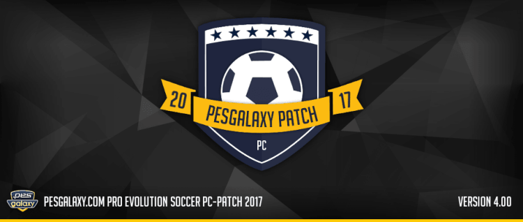 Pes Galaxy Patch 4.00 Update 2017/2018 - Patch PES 2017 mới nhất