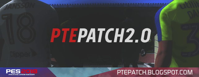 [Fshare] PTE Patch 2018 2.0 - Patch PES 2018 mới nhất cho PC [Fshare] PTE Patch 2018 2.0 - Patch PES 2018 mới nhất cho PC
