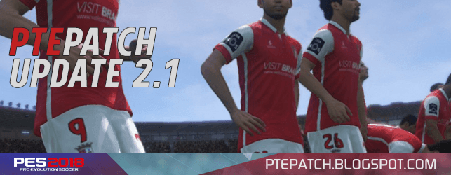 [Fshare] PTE Patch 2018 Update 2.1 - Patch PES 2018 mới nhất