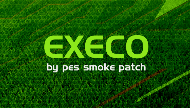 PES 2018 Smoke patch EXECO – Patch PES 2018 mới nhất