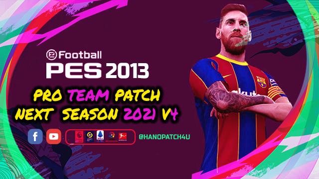 Download PES 2013 Pro Team Patch V4 - Update Season 2020-2021