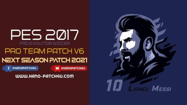 Download PES 2017 PRO Team Patch V6 - Patch PES 2017 mới nhất miễn phí